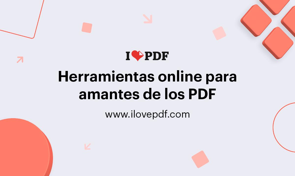Ilovepdf Herramientas Pdf Online Gratis