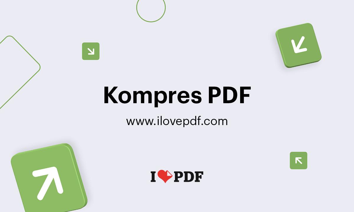 Kompres Pdf Secara Online Kualitas Pdf Yang Sama Ukuran File Lebih Kecil